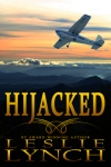 Hijacked, a novel by Leslie Lynch